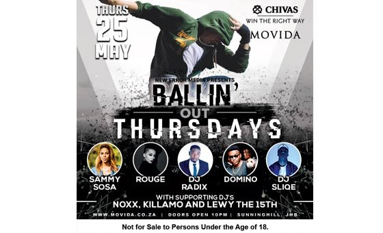 Ballin' Out Thursdays – The Hip Hop Party, courtesy of Movida Night Club, Chivas Regal and New Error Media. Includes entry and welcome drinks. Valid for 25 May only