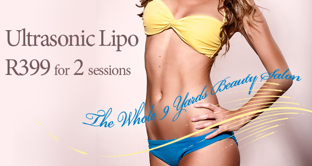 Loose centimeters fast with 2 sessions on our new Ultrasonic Lipo machine from The Whole 9 Yards Beauty Salon (Randpark Ridge) for R399 (value R1 100)