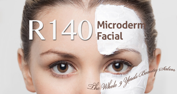Get a summer glow with a Microderm facial from The Whole 9 Yards Beauty Salon for only R140 (value R350) (Randpark Ridge)