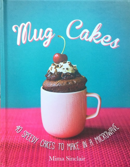 Mug Cakes Cooking Book Available in English or Afrikaans