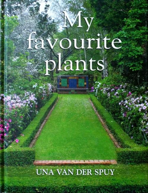 My Favourite Plants by Una Van Der Spuy Hardcover