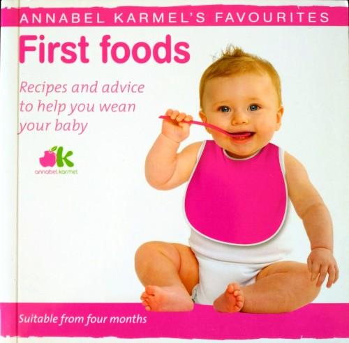 First Foods by Annabel Karmel