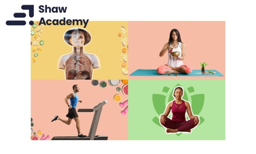 Choice of Health & Wellness Courses from Shaw Premium