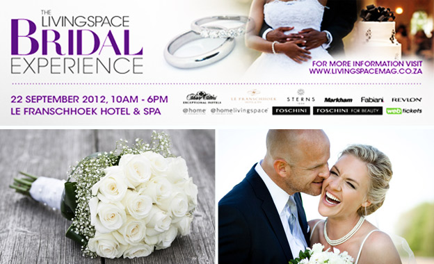 Double Tickets to Livingspace Bridal Show for R75 (Expo) or R125 (Workshop) on 22 Sept 2012 at 5-Star Le Franschhoek Hotel